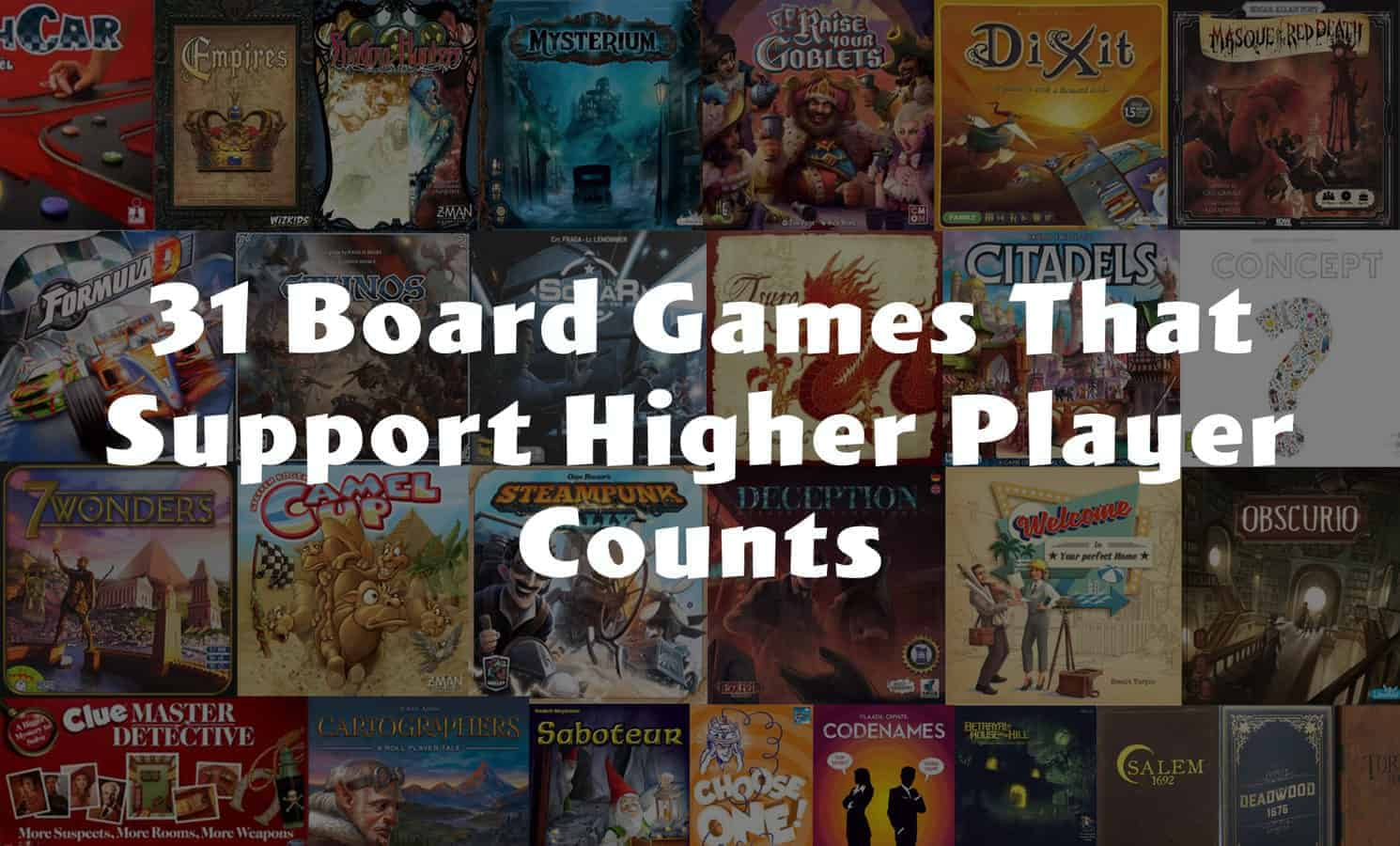 Board Games that Support Higher Player Counts